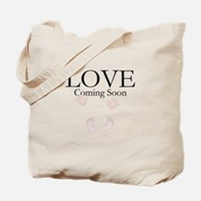 LOVE Coming Soon Tote Bag