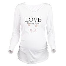 LOVE Coming Soon Long Sleeve Maternity T-Shirt