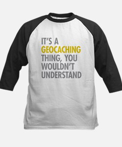 Its A Geocaching Thing Tee