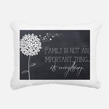 Family...It's Everything Rectangular Canvas Pillow