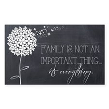 Family...It's Everything Decal