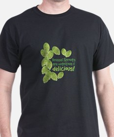 Brussel Sprouts Delicious T-Shirt