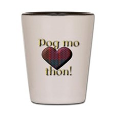 Pog Mo Thon! Shot Glass