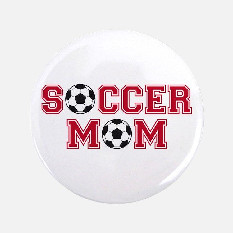 "Soccer mom 3.5"" Button"
