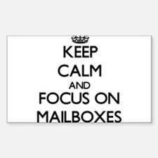 Keep Calm and focus on Mailboxes Decal