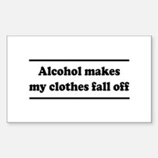 Alcohol Makes My Clothes Fall Off Decal