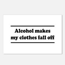 Alcohol Makes My Clothes Fall Off Postcards (Packa