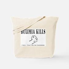 Bulimia Kills Tote Bag