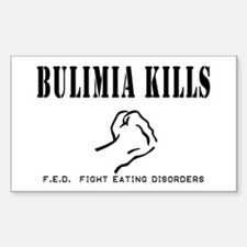 Bulimia Kills Rectangle Bumper Stickers