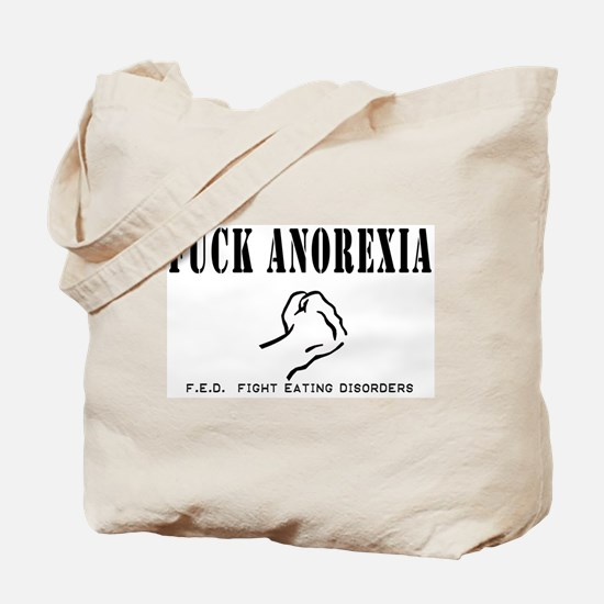 F-ck Anorexia Tote Bag