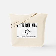 F-ck Bulimia Tote Bag