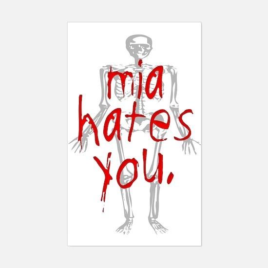 Mia Hates You Rectangle Bumper Stickers