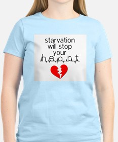 Starvation Stops Your Heart Women's Pink T-Shirt