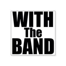 With the Band Sticker