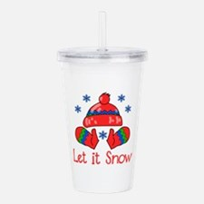 Let It Snow Acrylic Double-wall Tumbler