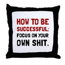 How To Be Successful Throw Pillow
