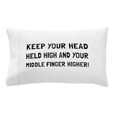 Middle Finger Higher Pillow Case