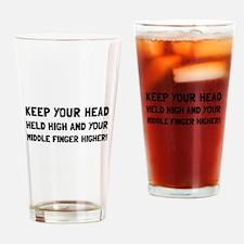 Middle Finger Higher Drinking Glass