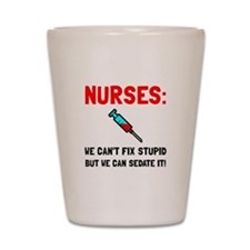 Nurses Sedated Shot Glass