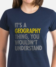 Its A Geography Thing Tee