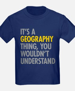 Its A Geography Thing T