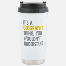 Its A Geography Thing Thermos Mug