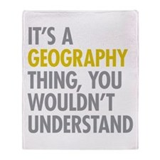 Its A Geography Thing Throw Blanket