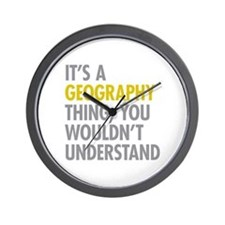 Its A Geography Thing Wall Clock