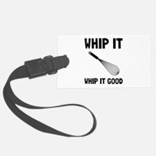 Whip It Good Luggage Tag