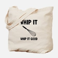 Whip It Good Tote Bag