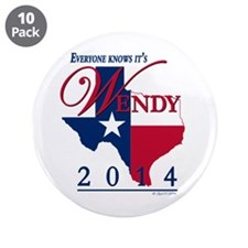 "Wendy for Governor of Texas 3.5"" Button (10 pack)"