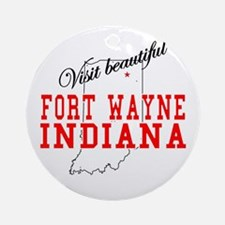 Visit Beautiful Fort Wayne, I Ornament (Round)