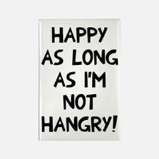 Happy as long as no hangry Rectangle Magnet