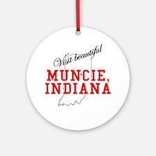 Visit Beautiful Muncie, India Ornament (Round)