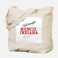 Visit Beautiful Muncie, India Tote Bag