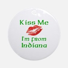 Kiss Me I'm from Indiana Ornament (Round)