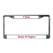 I think therefore.License Plate Frame
