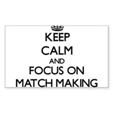 Keep Calm and focus on Match Making Decal