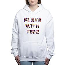 Plays With Fire Women's Hooded Sweatshirt