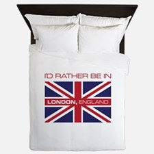 I'd Rather Be In London,England Queen Duvet