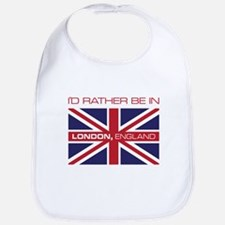 I'd Rather Be In London,England Bib