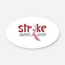 Strike Against Cancer Oval Car Magnet
