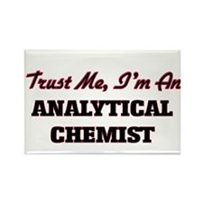 Trust me I'm an Analytical Chemist Magnets