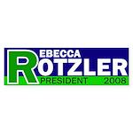 R: Rotzler for President bumper sticker