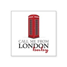 Call Me From London Sticker