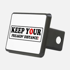 KEEP YOUR FREAKIN' DISTANCE! - Hitch Cover