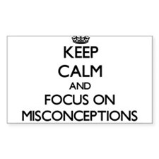 Keep Calm and focus on Misconceptions Decal