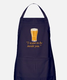 I want to be inside you - beer Apron (dark)