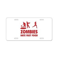 Zombies hate fast food Aluminum License Plate