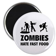 "Zombies hate fast food 2.25"" Magnet (10 pack)"